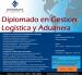 Diplomado en Gestión Logística y Aduanera